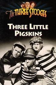 Streaming sources for Three Little Pigskins