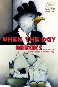 Streaming sources for When the Day Breaks