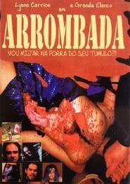 Streaming sources for Arrombada  Vou Mijar na Porra do Seu Tmulo