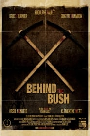 Streaming sources for Behind the Bush