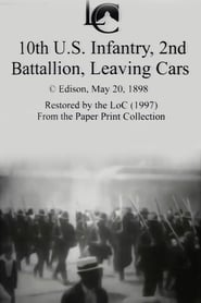 Streaming sources for 10th US Infantry 2nd Battalion Leaving Cars