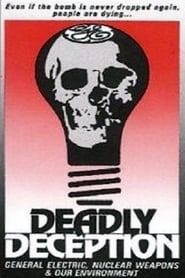 Streaming sources for Deadly Deception General Electric Nuclear Weapons and Our Environment