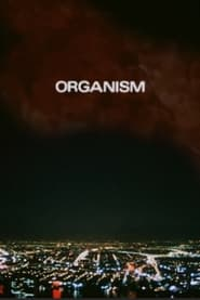 Streaming sources for Organism