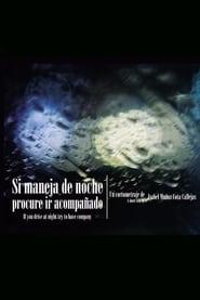 Streaming sources for Si maneja de noche procure ir acompaado