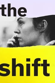 Streaming sources for The Shift