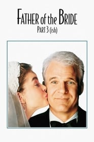 Streaming sources for Father of the Bride Part 3 ish