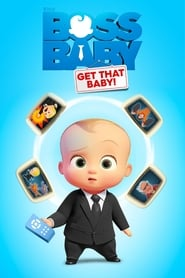 Streaming sources for The Boss Baby Get That Baby