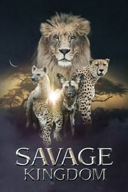 Streaming sources for Savage Kingdom