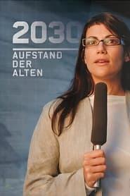 2030  Aufstand der Alten Poster