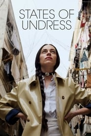 Streaming sources for States of Undress