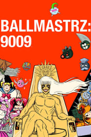 Streaming sources for Ballmastrz 9009