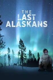 Streaming sources for The Last Alaskans