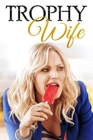 Streaming sources for Trophy Wife