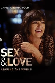 Streaming sources for Christiane Amanpour Sex  Love Around the World
