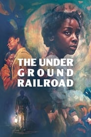 Streaming sources for The Underground Railroad