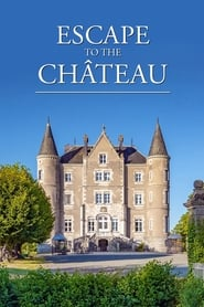 Streaming sources for Escape to the Chateau