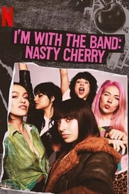 Streaming sources for Im with the Band Nasty Cherry