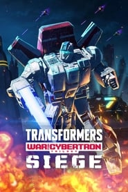 Streaming sources for Transformers War for Cybertron Siege