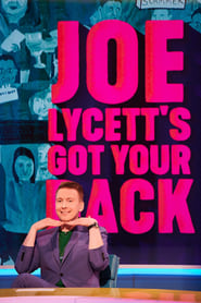Streaming sources for Joe Lycetts Got Your Back