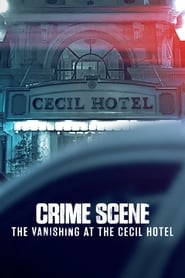 Streaming sources for Crime Scene The Vanishing at the Cecil Hotel