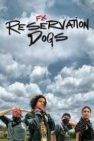 Streaming sources for Reservation Dogs