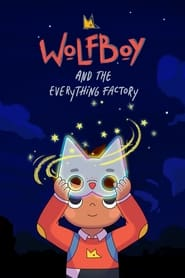 Streaming sources for Wolfboy and the Everything Factory