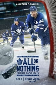 All or Nothing Toronto Maple Leafs Poster