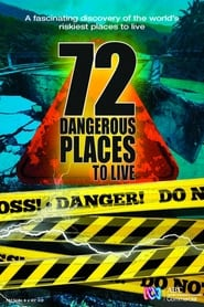 72 Dangerous Places to Live Poster