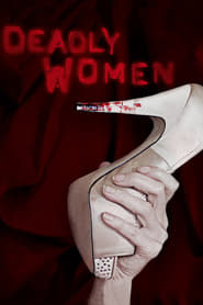 Streaming sources for Deadly Women