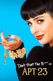 Streaming sources for Dont Trust the B in Apartment 23