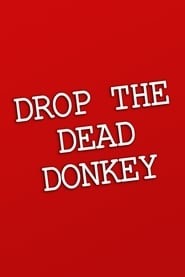 Streaming sources for Drop the Dead Donkey