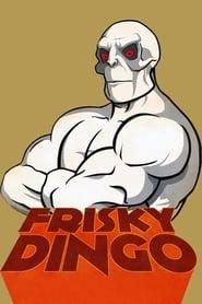 Streaming sources for Frisky Dingo