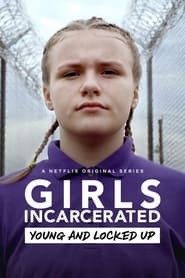 Streaming sources for Girls Incarcerated