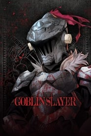 Streaming sources for Goblin Slayer
