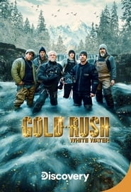 Streaming sources for Gold Rush White Water