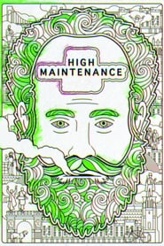 Streaming sources for High Maintenance