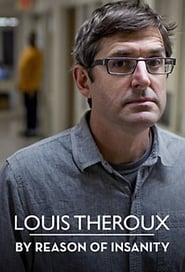 Streaming sources for Louis Theroux By Reason of Insanity