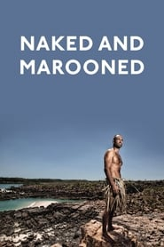 Streaming sources for Naked and Marooned with Ed Stafford