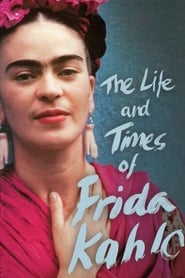 Streaming sources for The Life and Times of Frida Kahlo