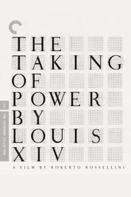 Streaming sources for The Taking of Power by Louis XIV