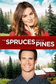 Streaming sources for The Spruces and the Pines