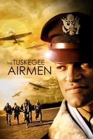 Streaming sources for The Tuskegee Airmen