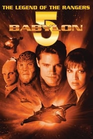 Streaming sources for Babylon 5 The Legend of the Rangers To Live and Die in Starlight