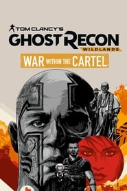 Streaming sources for Tom Clancys Ghost Recon Wildlands War Within The Cartel