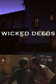 Streaming sources for Wicked Deeds