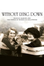 Streaming sources for Without Lying Down Frances Marion and the Power of Women in Hollywood