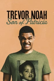 Streaming sources for Trevor Noah Son of Patricia