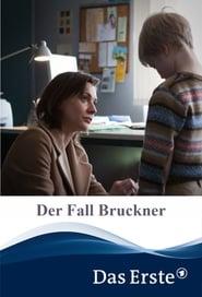 Streaming sources for Der Fall Bruckner