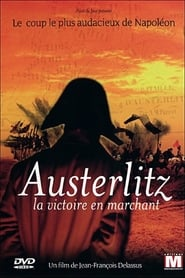 Streaming sources for Austerlitz la victoire en marchant
