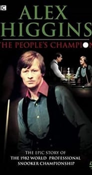 Streaming sources for Alex Higgins The Peoples Champion